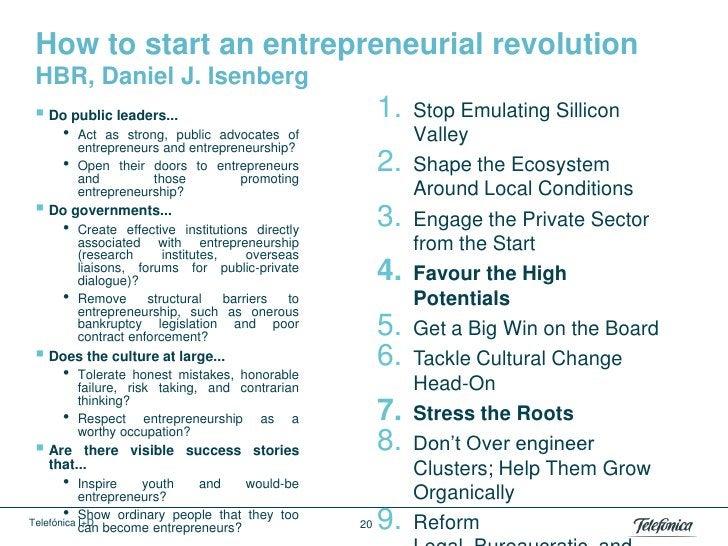 How to start an entrepreneurial revolution HBR, Daniel J. Isenberg Do public leaders...                                  ...