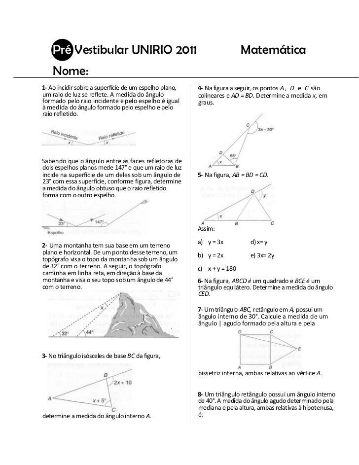 Pré Vestibular UNIRIO 2011                                           Matemática    Nome:1- Ao incidir sobre a superfície d...