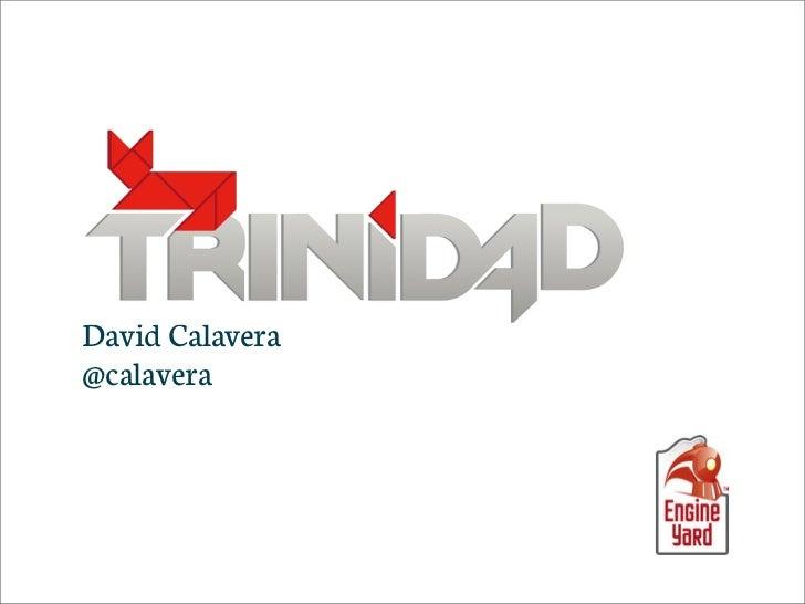TrinidadDavid Calavera@calavera