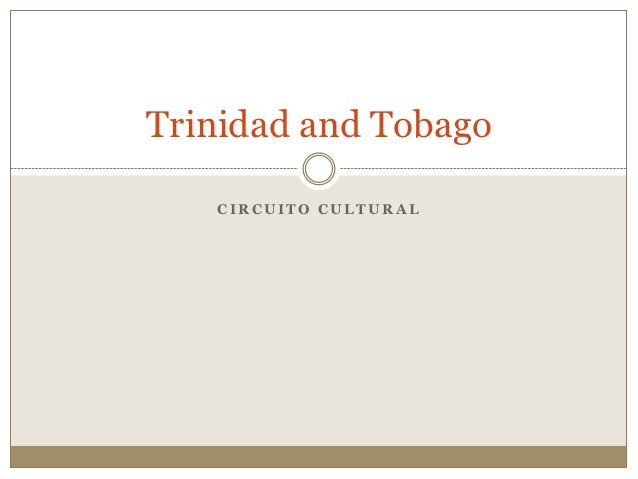 Trinidad and Tobago   CIRCUITO CULTURAL
