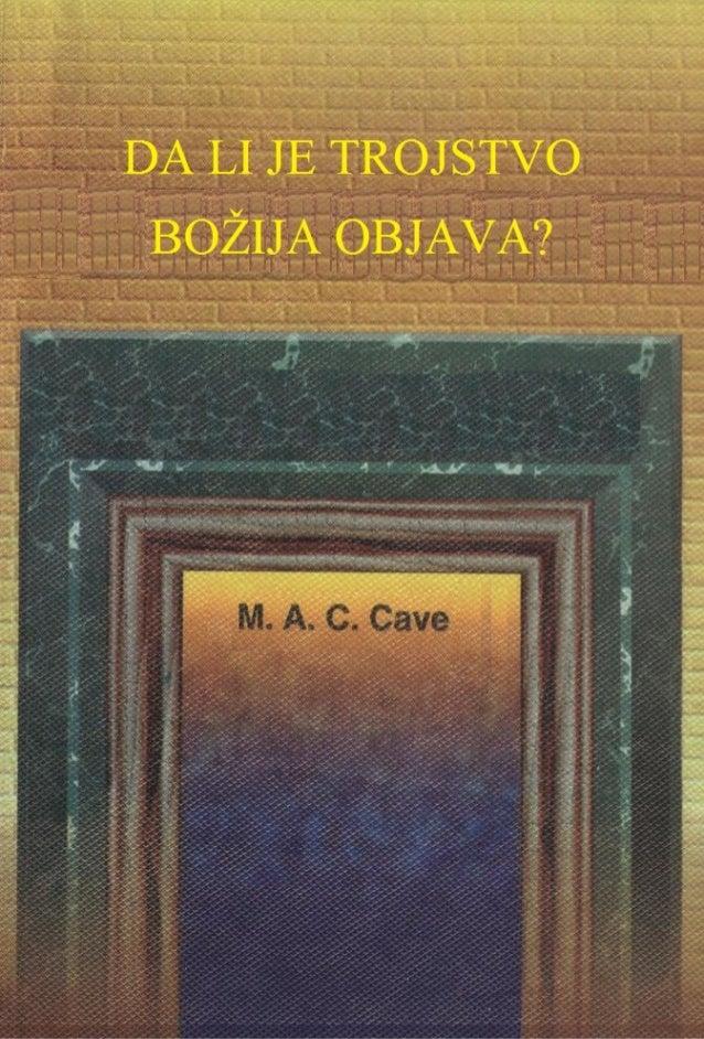 DA LI JE TROJSTVO BOŽIJA OBJAVA?  M. A. C CAVE Prijevod: Amir Uzunović www.islamic-invitation.com
