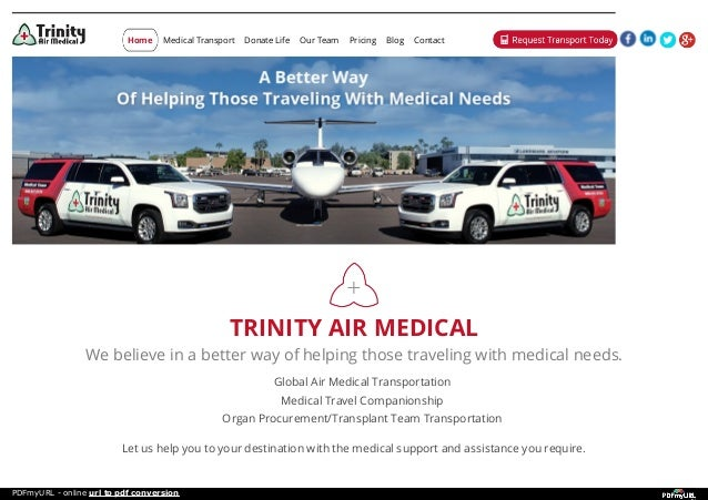 TRINITY AIR MEDICAL We believe in a better way of helping those traveling with medical needs. Global Air Medical Transport...