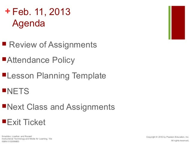 + Feb. 11, 2013    Agenda      Review of AssignmentsAttendance                                            PolicyLesson ...