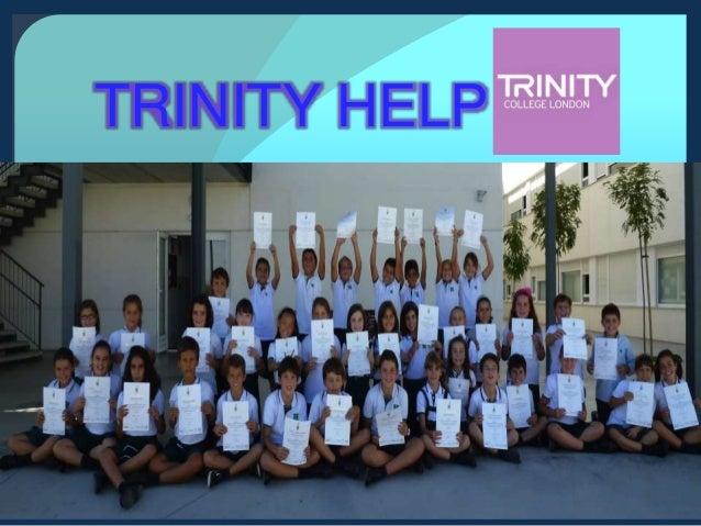 Trinity help TRINITY HELP