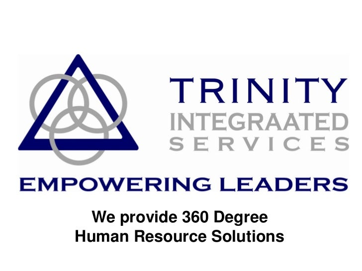 We provide 360 DegreeHuman Resource Solutions