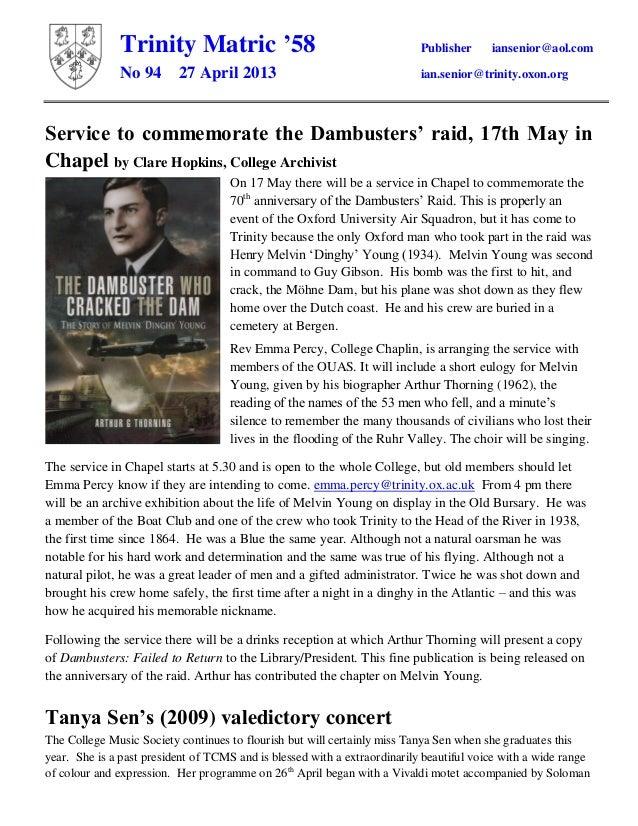 Trinity Matric '58 Publisher iansenior@aol.comNo 94 27 April 2013 ian.senior@trinity.oxon.orgService to commemorate the Da...