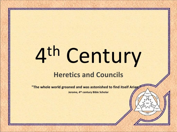 th   4                 Century              Heretics and Councils                                                         ...