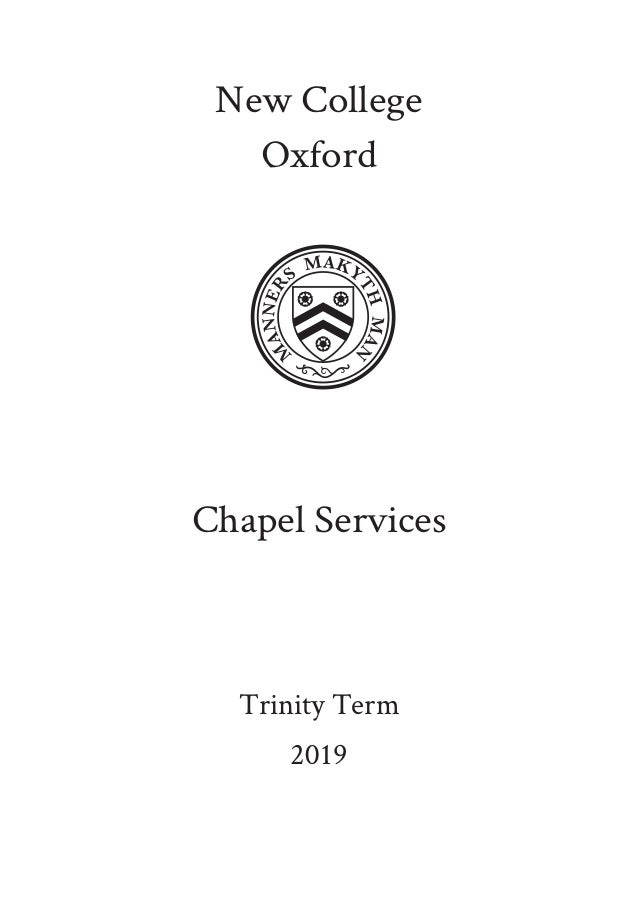 New College Oxford Chapel Services Trinity Term 2019