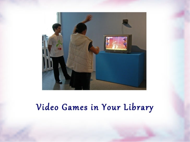Video Games in Your Library