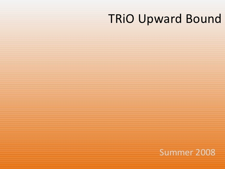 TRiO Upward Bound Summer 2008