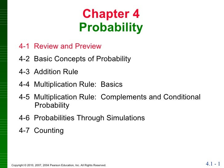 Chapter 4 Probability 4-1  Review and Preview 4-2  Basic Concepts of Probability 4-3  Addition Rule 4-4  Multiplication Ru...