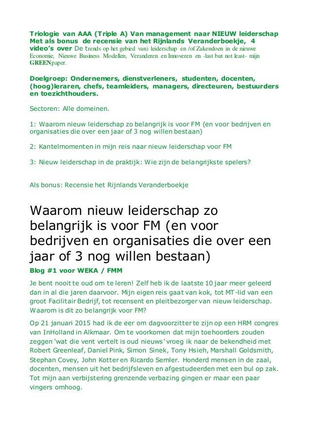 Triologie van AAA (Triple A) Van management naar NIEUW leiderschap Met als bonus de recensie van het Rijnlands Veranderboe...