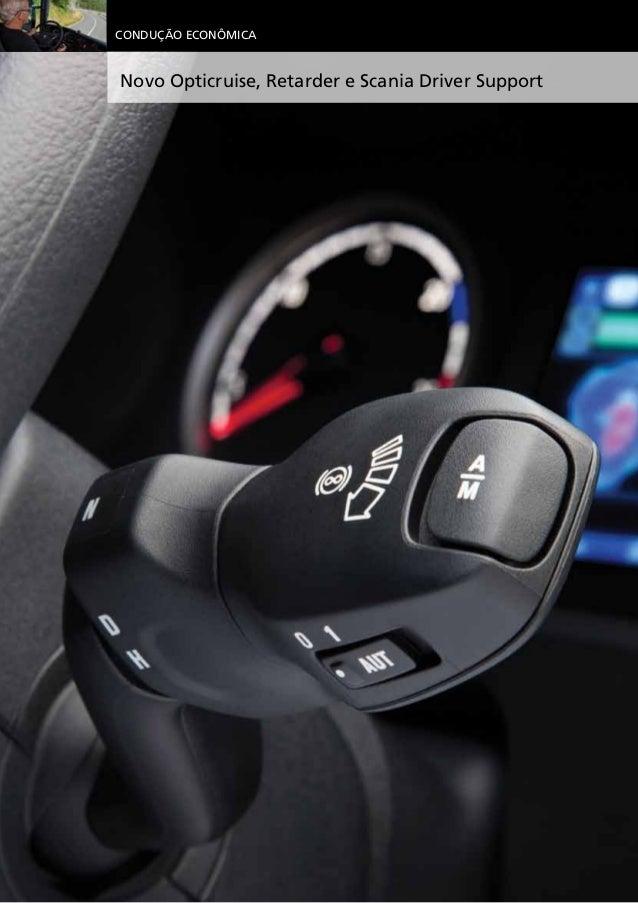 Novo Opticruise, Retarder e Scania Driver Support Condução Econômica