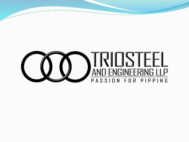 About Trio Steel  Trio steel is one of the most trusted brand and leading exporter and supplier of carbon steel, alloy st...