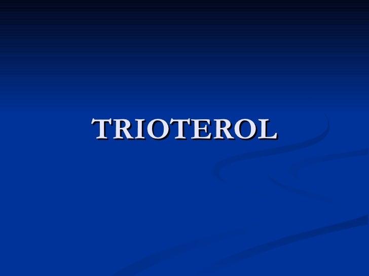 TRIOTEROL