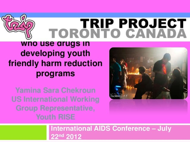 Engaging young people    who use drugs in    developing youthfriendly harm reduction       programs Yamina Sara ChekrounUS...