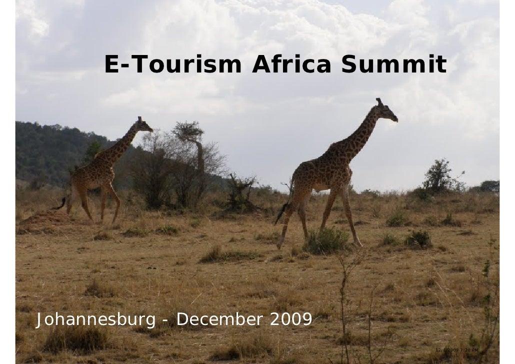 E-Tourism Africa Summit     Johannesburg - December 2009                                12/8/2009 7:20 PM