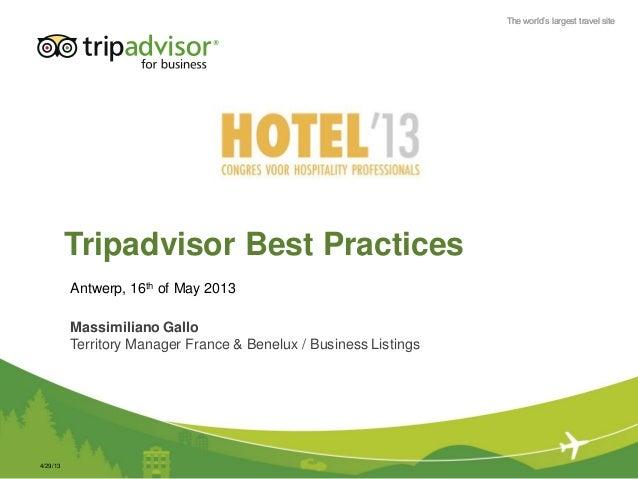 The world's largest travel siteThe world's largest travel siteTripadvisor Best PracticesMassimiliano GalloTerritory Manage...