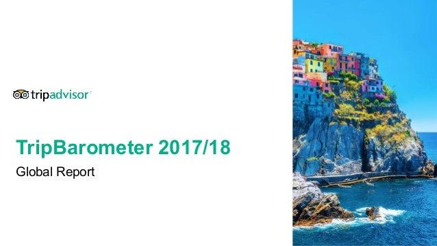 TripBarometer 2017/18 Global Report