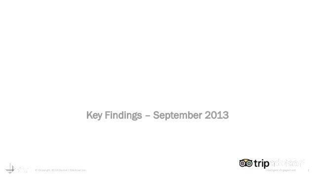 TripBarometer by TripAdvisor The World's Largest Accommodation & Traveller Survey Key Findings – September 2013  © Copyrig...
