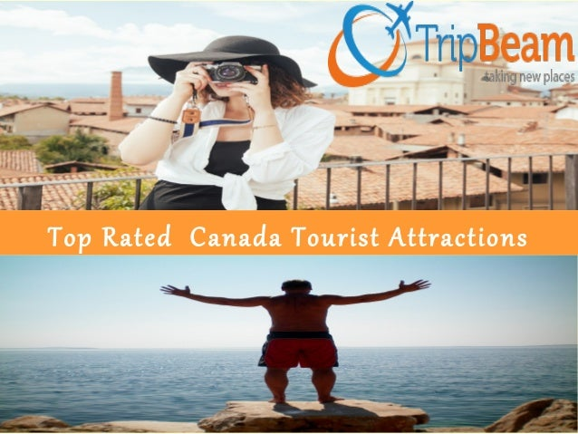 Top Rated Canada Tourist Attractions