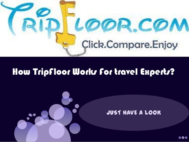 How TripFloor Works For travel Experts?