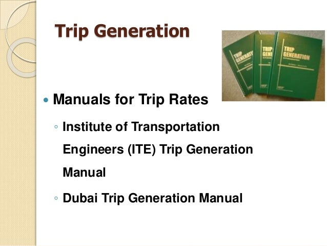 institute of transportation engineers trip generation manual