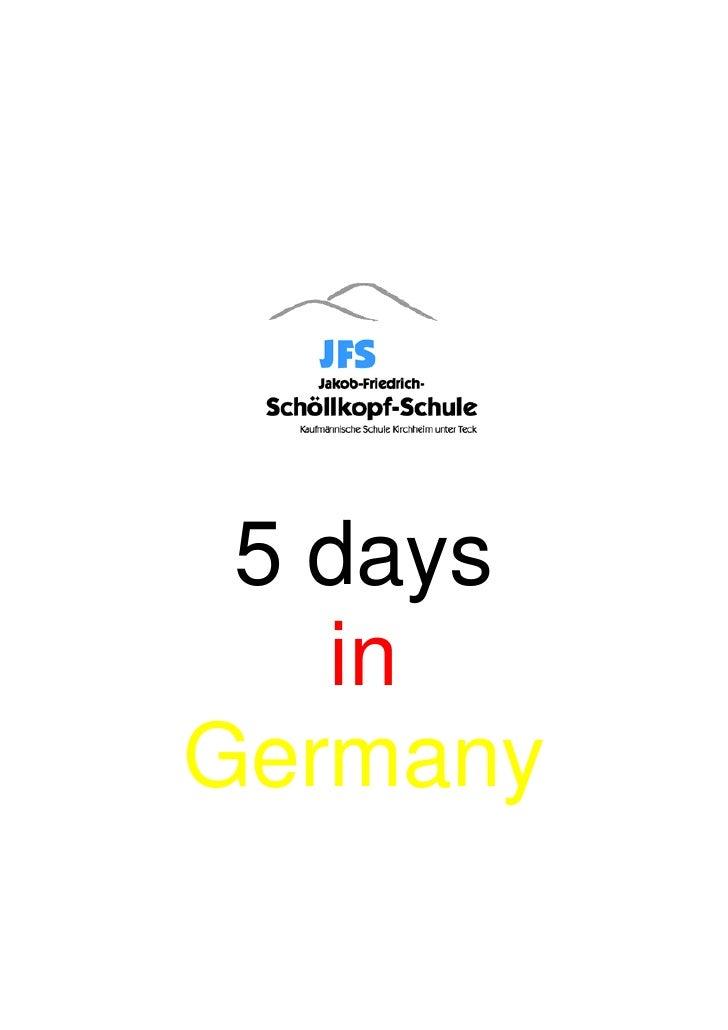 5 days   inGermany