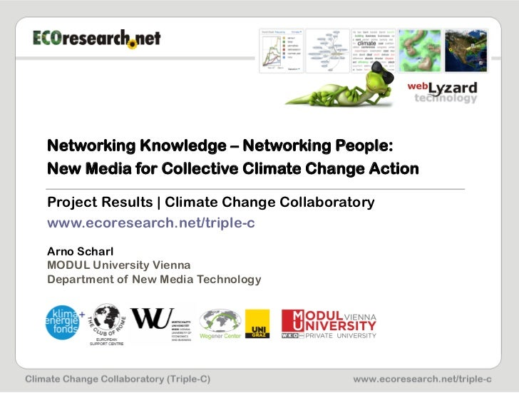 Networking Knowledge – Networking People:New Media for Collective Climate Change ActionProject Results   Climate Change Co...