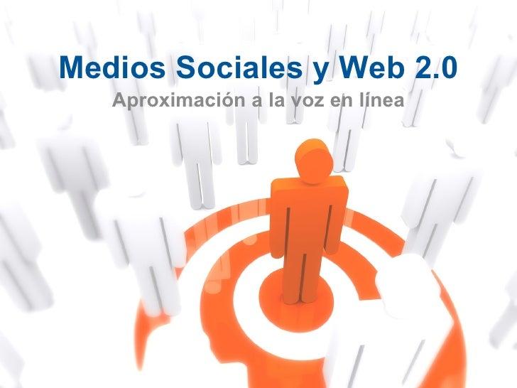 Medios Sociales y Web 2.0 Aproximación a la voz en línea