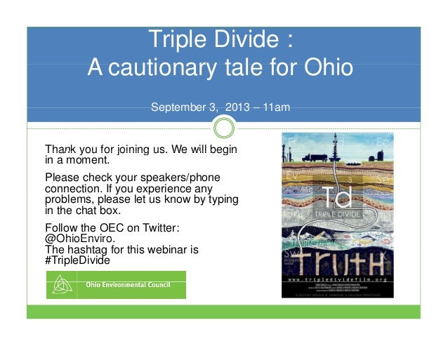 Triple Divide : A cautionary tale for OhioA cautionary tale for Ohio September 3 2013 – 11amSeptember 3, 2013 – 11am Thank...