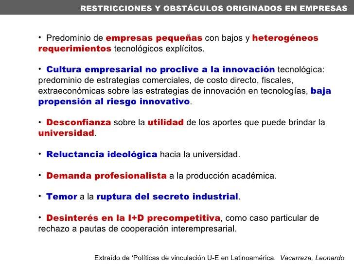<ul><li>Predominio de  empresas pequeñas  con bajos y  heterogéneos   requerimientos  tecnológicos explícitos. </li></ul><...