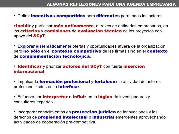 <ul><li>Definir  incentivos compartidos  pero  diferentes  para todos los actores.  </li></ul><ul><li>Incidir  y participa...