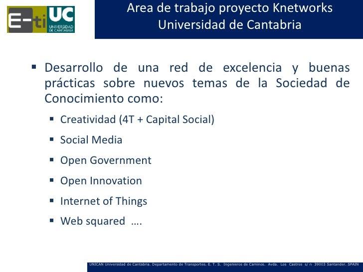 Area de trabajo proyecto Knetworks                                  Universidad de Cantabria Desarrollo de una red de exc...