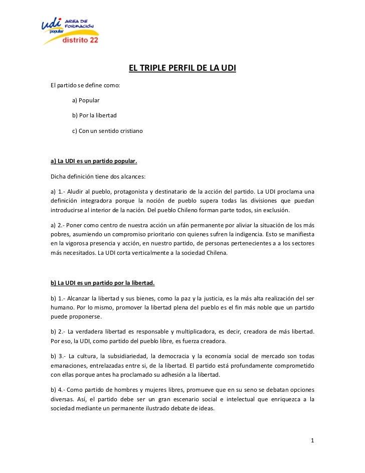 EL TRIPLE PERFIL DE LA UDIEl partido se define como:        a) Popular        b) Por la libertad        c) Con un sentido ...