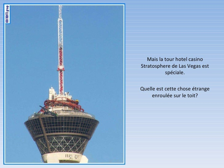 Quelle est cette chose étrange enroulée sur le toit? Mais la tour hotel casino Stratosphere de Las Vegas est spéciale.