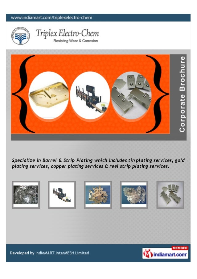 Specialize in Barrel & Strip Plating which includes tin plating services, goldplating services, copper plating services & ...