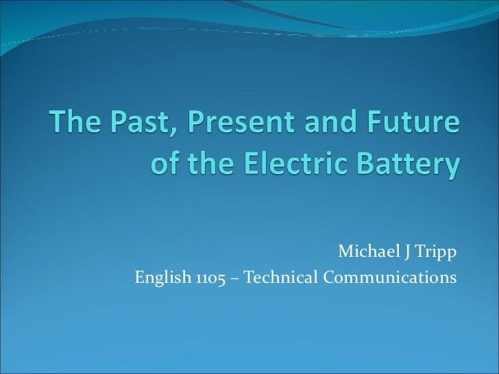 Michael J Tripp English 1105 – Technical Communications