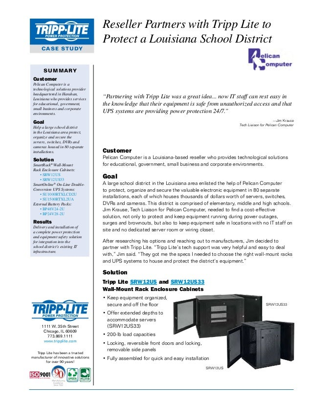 Reseller Partners with Tripp Lite to Protect a Louisiana School District CASE STUDY  SUMMARY Customer Pelican Computer is ...