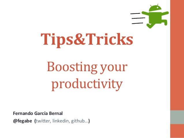 Tips&Tricks	                                                  	                        Boosting	  your	  	                ...
