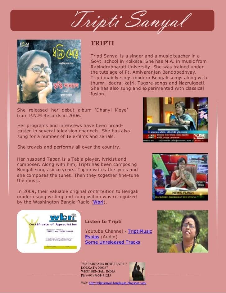 Tripti Sanyal                                    TRIPTI                                    Tripti Sanyal is a singer and a...