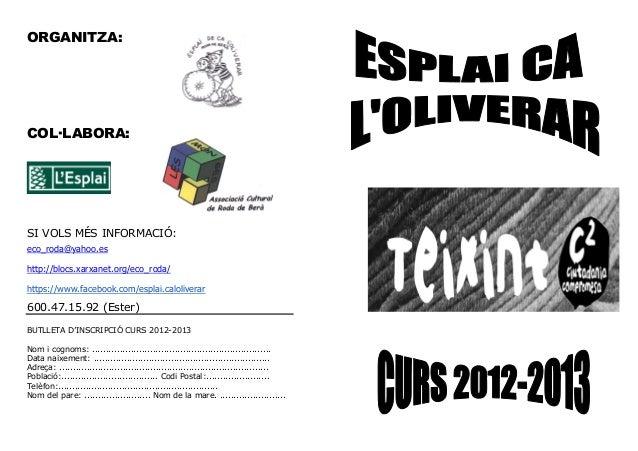 ORGANITZA:COL LABORA:SI VOLS MÉS INFORMACIÓ:eco_roda@yahoo.eshttp://blocs.xarxanet.org/eco_roda/https://www.facebook.com/e...