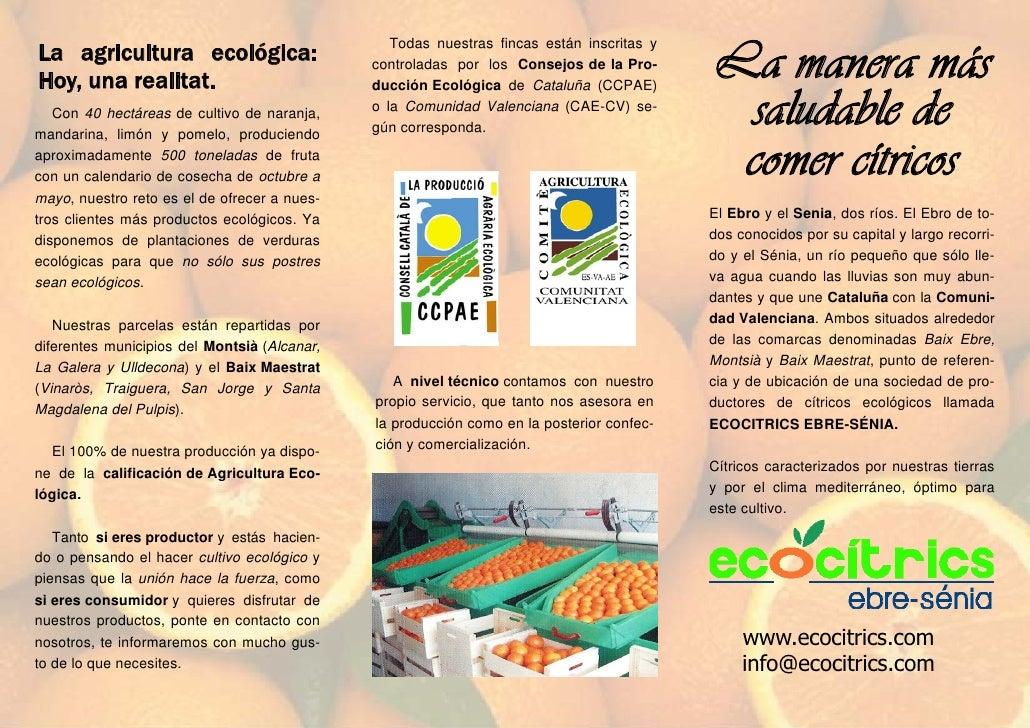 La manera más                                                  Todas nuestras fincas están inscritas y La agricultura ecol...