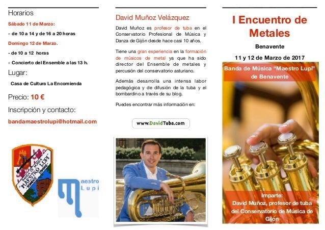 Horarios Sábado 11 de Marzo: - de 10 a 14 y de 16 a 20 horas Domingo 12 de Marzo. - de 10 a 12 horas - Concierto del Ensem...