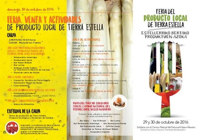 FERIA,,VENTA Y ACTIVIDADES DE PRODUCTO LOCAL DE TIERRA ESTELLA CARPA - APERTURA: 10:30 horas - LUGAR: Plaza de los Fueros ...