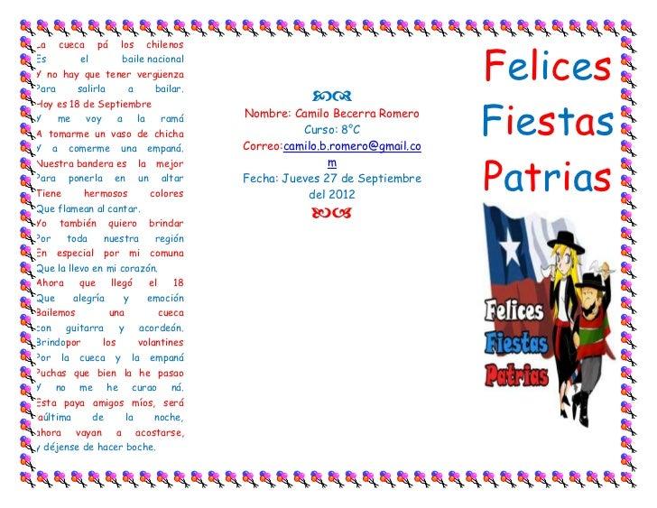 FelicesLa   cueca    pá   los   chilenosEs        el       baile nacionalY no hay que tener vergüenzaPara     salirla    a...