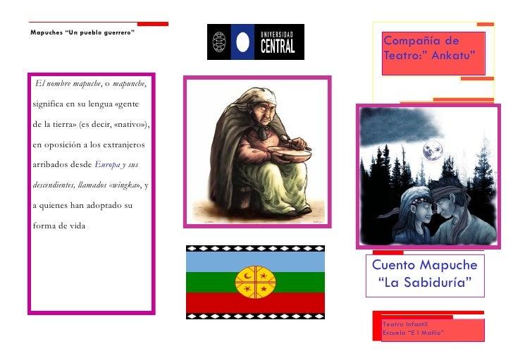 """Mapuches """"Un pueblo guerrero""""                                       Compañía de                                       Teat..."""