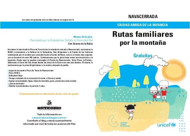 NAVACERRADA CIUDAD AMIGA DE LA INFANCIA Rutas familiares por la montaña Gratuitas Toda la información en navacerradacai.bl...