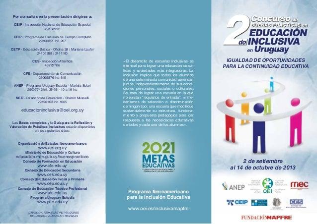 DIRIGIDO A TODAS LAS INSTITUCIONES DE URUGUAY, PÚBLICAS Y PRIVADAS «El desarrollo de escuelas inclusivas es esencial para ...