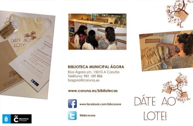í  C  BIBLIOTECAS ¡uuvnuwxa     BIBLIOTECA MUNICIPAL ÁGORA  Rúa Ágora s/ n. 1501 O A Coruña Teléfono:  981 189 886 bogoro@...
